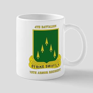 SSI - 4th Battalion, 70th Armor Rgt with Text Mug