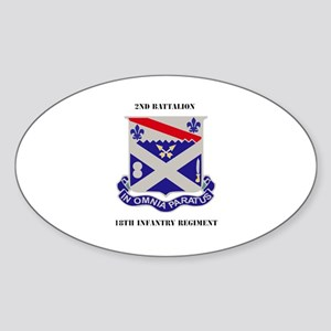 DUI - 2nd Battalion 18th Infantry Regiment with te