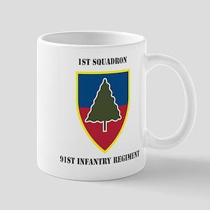 1st Squadron 91st Infantry Regiment with Text Mug