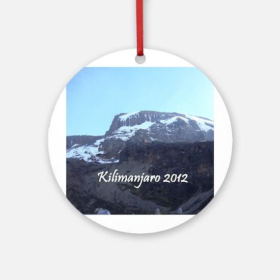 Kilimanjaro 2012 Ornament (Round)
