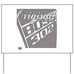 Original Boss 302 Yard Sign