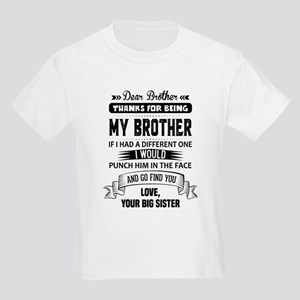 Dear Brother, Love, Your Big Sister T-Shirt
