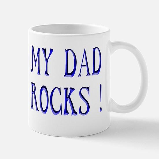 My Dad Rocks ! Mug