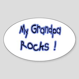My Grandpa Rocks ! Oval Sticker
