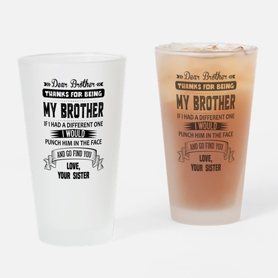 Dear Brother, Love, Your Sister Drinking Glass