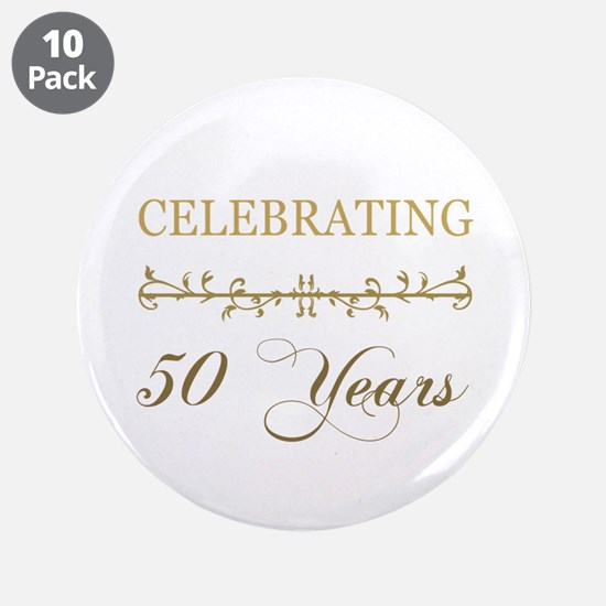"""Celebrating 50 Years 3.5"""" Button (10 pack)"""