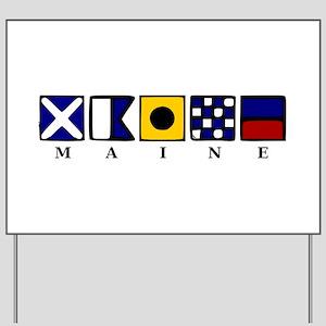 Maine Yard Sign