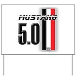 Mustang 5.0 BWR Yard Sign