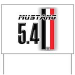 Mustang 5.4 BWR Yard Sign