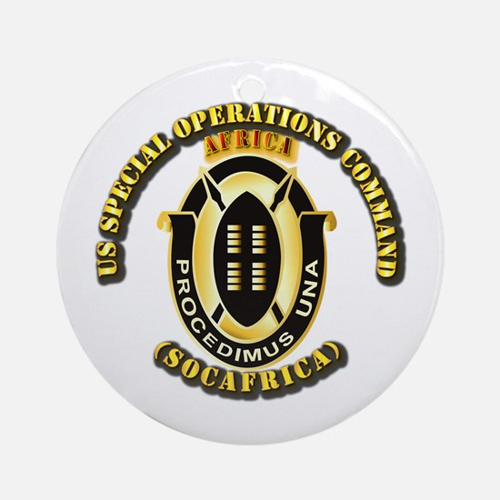 SOF - USSOC - SOCAFRICA - DUI Ornament (Round)