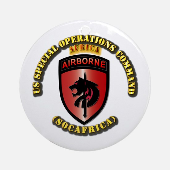 SOF - USSOC - SOCAFRICA - SSI Ornament (Round)