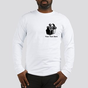 Tools with Text in Black. Long Sleeve T-Shirt
