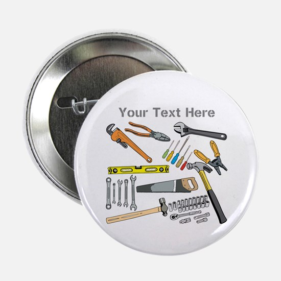 """Tools with Gray Text. 2.25"""" Button"""