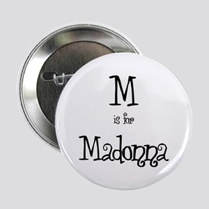 M Is For Madonna Button