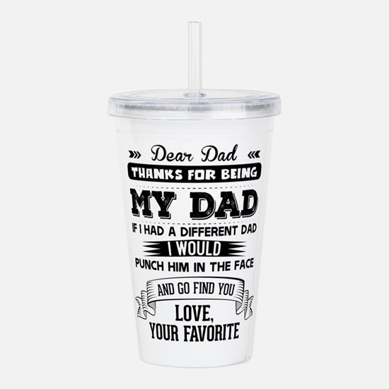 Dear Dad, Love, Your Favorite Acrylic Double-wall