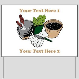 Gardening. Custom Text Yard Sign
