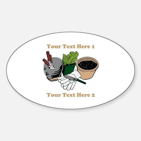 Gardening. Custom Text Sticker (Oval)