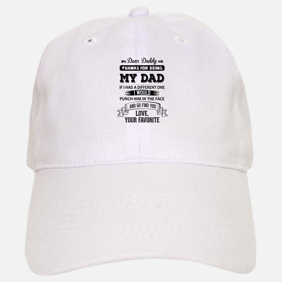 Dear Daddy, Love, Your Favorite Baseball Baseball Baseball Cap
