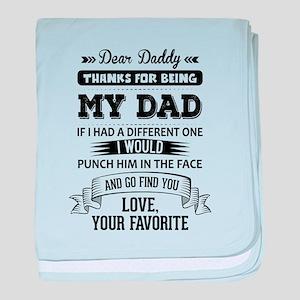 Dear Daddy, Love, Your Favorite baby blanket