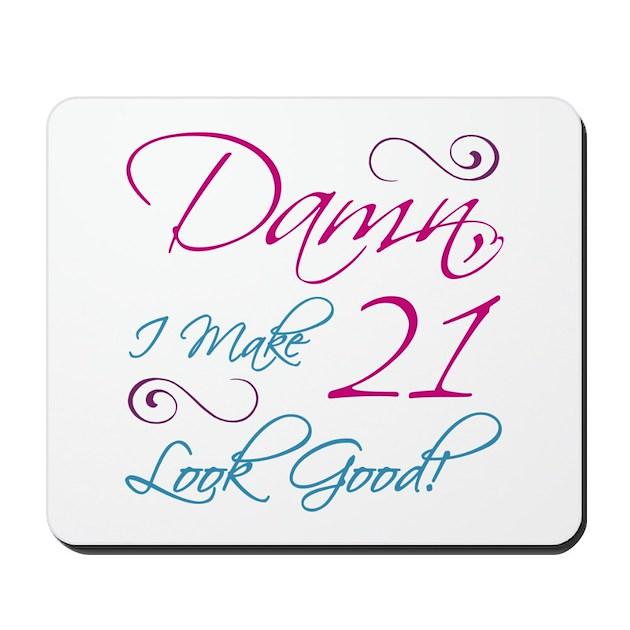 21st Birthday Humor Mousepad By BirthdayHumor1
