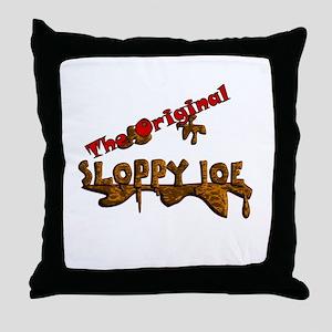The Original Sloppy Joe V3.0 Throw Pillow