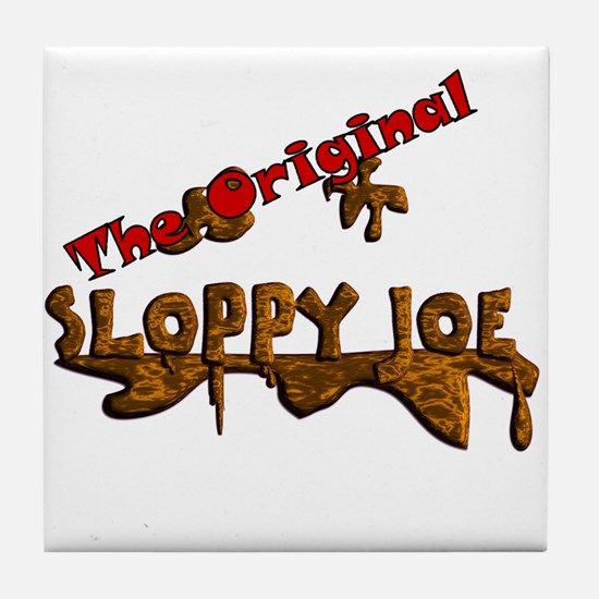 The Original Sloppy Joe V3.0 Tile Coaster