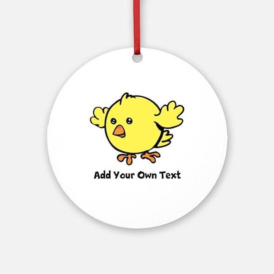 Cute Chick. Black Text Ornament (Round)