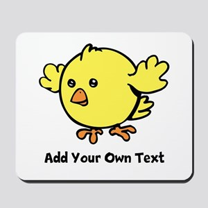 Cute Chick. Black Text Mousepad