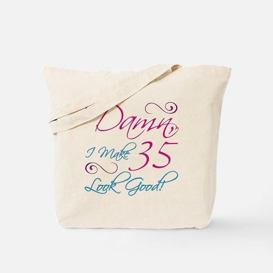 35th Birthday Humor Tote Bag