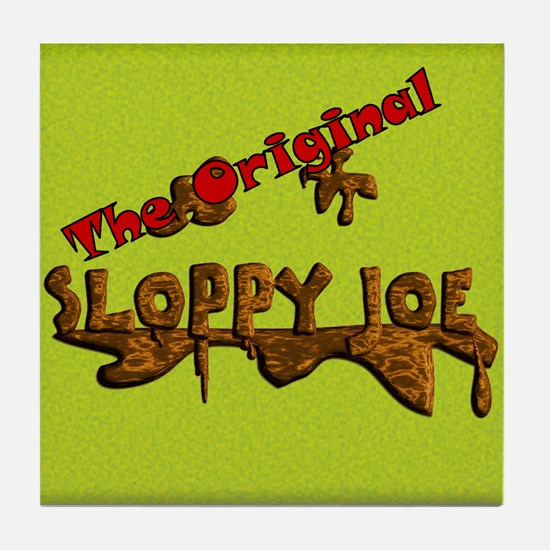 The Original Sloppy Joe V4.0 Tile Coaster