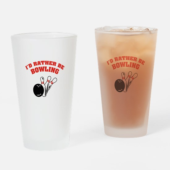 I'd rather be bowling Drinking Glass