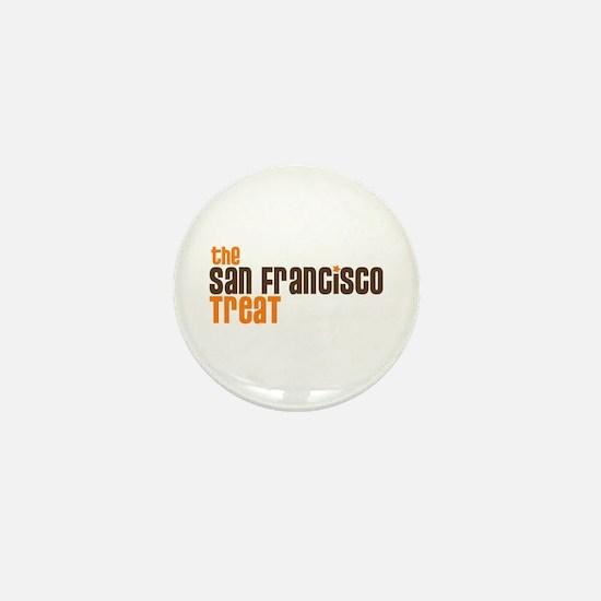 SF TREAT Mini Button