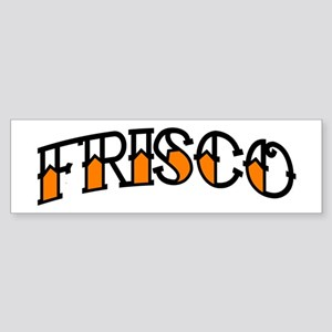FRISCO TAT Bumper Sticker