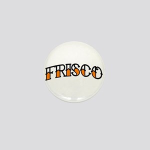 FRISCO TAT Mini Button
