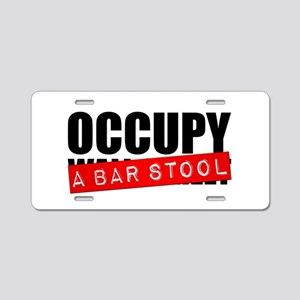 Occupy A Bar Stool Aluminum License Plate