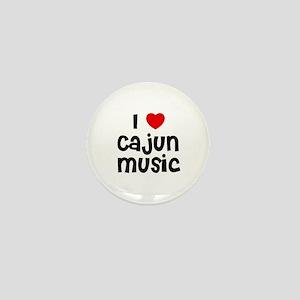 I * Cajun Music Mini Button