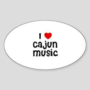 I * Cajun Music Oval Sticker