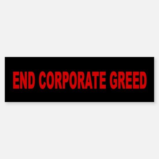 End Corporate Greed: Sticker (Bumper)