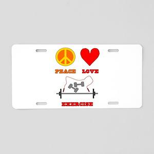 Peace Love Exercise Aluminum License Plate