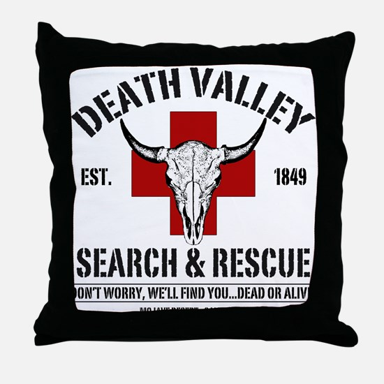 DEATH VALLEY SEARCH & RESCUE Throw Pillow