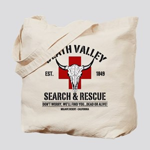 DEATH VALLEY SEARCH & RESCUE Tote Bag