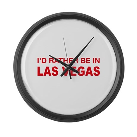 I'd rather be in Las Vegas Large Wall Clock