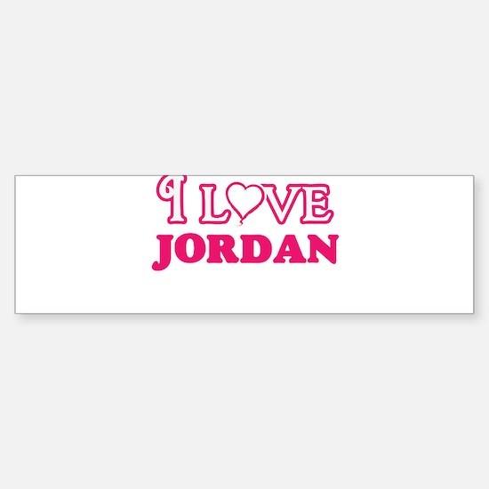 I love Jordan Bumper Bumper Bumper Sticker