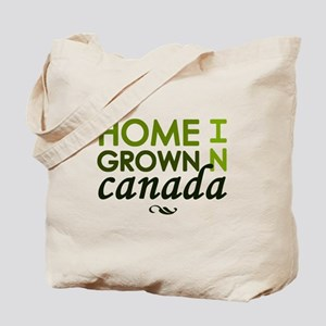 'Home Grown In Canada' Tote Bag