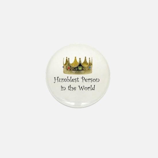 Humblest Person Mini Button