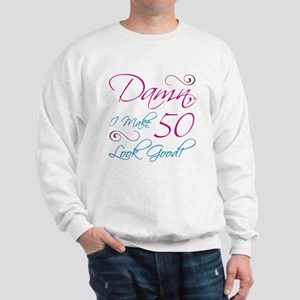 50th Birthday Humor Sweatshirt