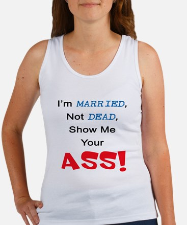 Married, Not Dead (ASS) Women's Tank Top