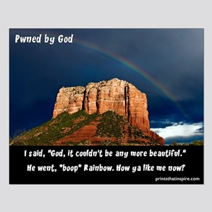 "Red Rock Rainbow ~ Pwned by God (16x20"")"