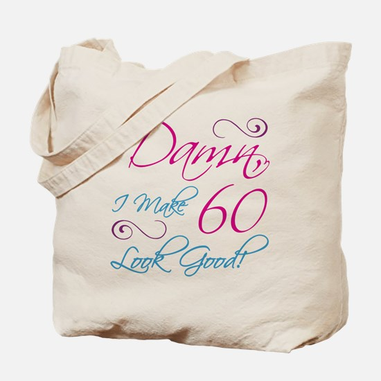 60th Birthday Humor Tote Bag