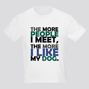 'The More People I Meet...' Kids Light T-Shirt